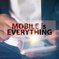 If Mobile Is 'Everything,' Why Haven't We Seen More Progress?