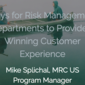 Ways for Risk Management Departments to Provide a Winning Customer Experience