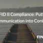 MiFID II Compliance: Putting Communication into Context