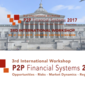 P2P Financial Systems International Workshop 2017 (July 20-21, London)