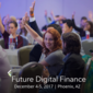 Future Digital Finance West (Dec 4-5, Phoenix)