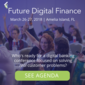 Future Digital Finance 2018 (Mar 26-27, Florida US)