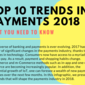 Top 10 trends in payments 2018 (Infographic)