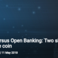 GDPR versus Open Banking: Two sides of the same coin