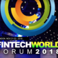 Fintech World Forum 2018 (Nov 21-22, London)