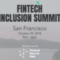 Fintech Inclusion Summit (Oct 29, San Francisco, CA)