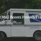 Direct Mail Boosts Fintech Traction