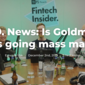 379. News: Is Goldman Sachs going mass market?