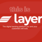 Fintech firm Layer embarks on new round of funding for expansion into Europe and North America
